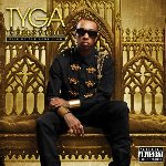 Careless World: Rise Of The Last King - Tyga