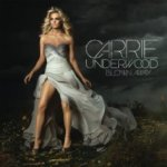 Blown Away - Carrie Underwood