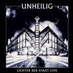 Lichter der Stadt - Live - Unheilig