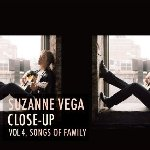 Close-Up Vol. 4, Songs Of Family - Suzanne Vega
