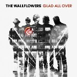 Glad All Over - Wallflowers