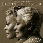 Now - Dionne Warwick