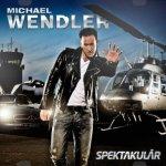 Spektakulär - Michael Wendler
