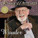 Wunder - Roger Whittaker