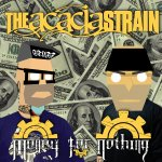 Money For Nothing - Acacia Strain