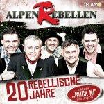 20 rebellische Jahre - AlpenRebellen