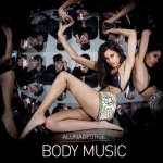Body Music - AlunaGeorge
