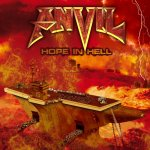 Hope In Hell - Anvil