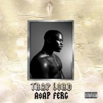 Trap Lord - ASAP Ferg