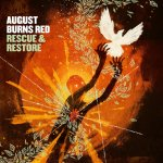 Rescue And Restore - August Burns Red