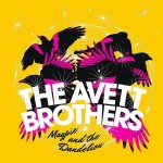 Magpie And The Dandelion - Avett Brothers