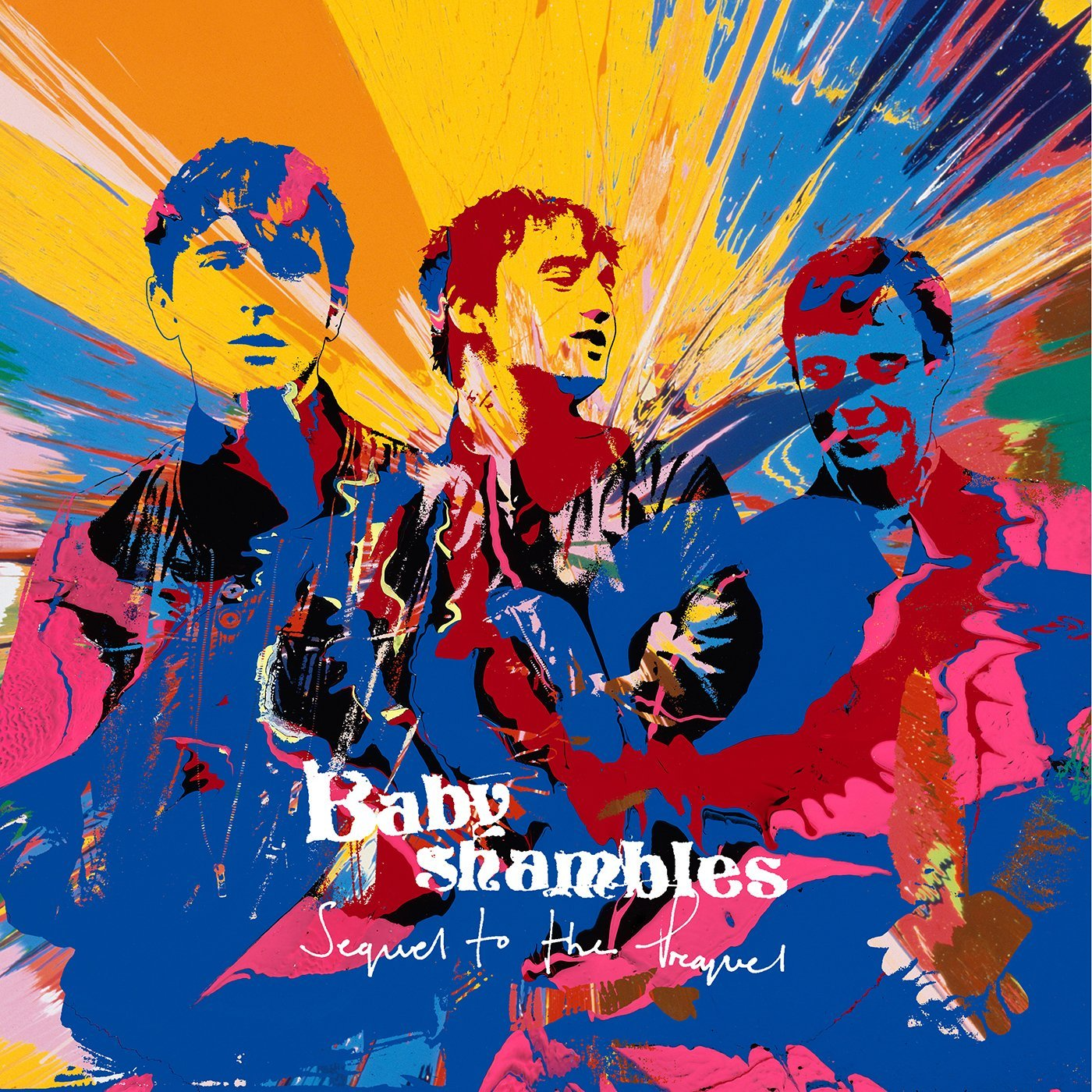 Sequel To The Prequel - Babyshambles