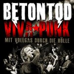 Viva Punk - Mit Vollgas durch die Hölle - Betontod