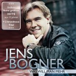Was will man mehr - Jens Bogner