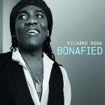 Bonafied - Richard Bona