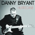 Hurricane - Danny Bryant