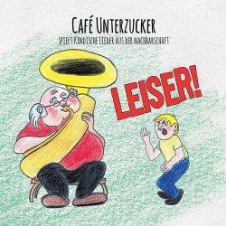 Leiser - Cafe Unterzucker