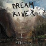 Dream River - Bill Callahan