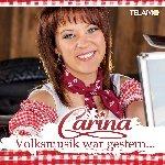 Volksmusik war gestern - Carina