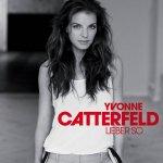 Lieber so - Yvonne Catterfeld