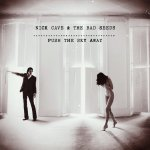 Push The Sky Away - {Nick Cave} + the Bad Seeds