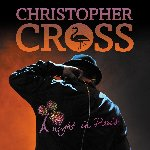 A Night In Paris - Christopher Cross