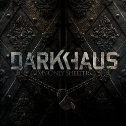 My Only Shelter - Darkhaus