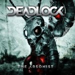 The Arsonist - Deadlock