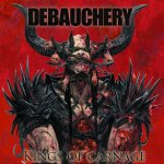 King Of Carnage - Debauchery