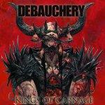 King Of Carnage - Debauchery