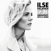 After The Hurricane - Greatest Hits And More - Ilse DeLange