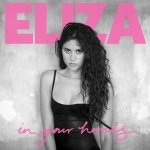 In Your Hands - Eliza Doolittle