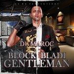 Block Bladi Gentleman - Du Maroc