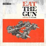 Stripped To The Bone - Eat The Gun