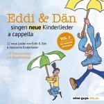 Eddi + Dän singen neue Kinderlieder a cappella - Eddi + Dän