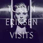 Visits - Torun Eriksen