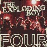 Four - Exploding Boy