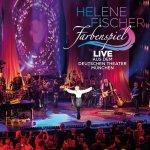 Farbenspiel - Live aus dem Deutschen Theater München - Helene Fischer