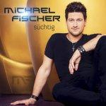 Süchtig - Michael Fischer