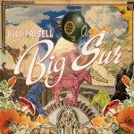Big Sur - Bill Frisell
