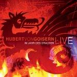 Im Jahr des Drachens - Hubert von Goisern live - Hubert von Goisern