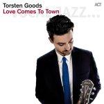 Love Comes To Town - Torsten Goods