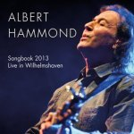Songbook 2013 - Live in Wilhelmshaven - Albert Hammond