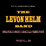 The Midnight Ramble Sessions Vol. 3 - Levon Helm Band