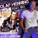 Jetzt oder nie - {Olaf Henning} + {Ibo}