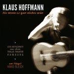 Als wenn es gar nichts wär - Klaus Hoffmann