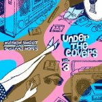Under The Covers Vol. 3 - {Susanna Hoffs} + {Matthew Sweet}