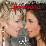 Wir - Anita + Alexandra Hofmann