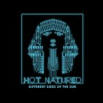 Different Sides Of The Sun - Hot Natured