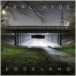 Edgeland - Karl Hyde